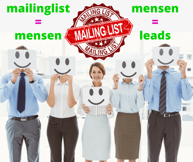 mailinglist = mensen, mensen = leads